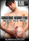 Gorgeous Woody Fox Beats His Meat