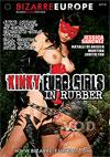 Kinky Euro Girls In Rubber