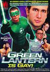The Green Lantern Is Gay! - A XXX Parody