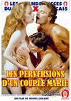 The Perversions Of A Married Couple (French Language)
