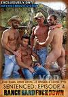 Sentenced Episode 4 - Ranch Hand Fuck Down
