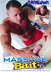 Massage Bait #6