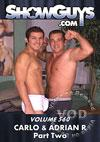 ShowGuys Volume 560: Carlo & Adrian R Part 2
