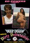 Deep Inside Dirty Debutantes 21