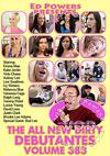 The All New Dirty Debutantes Volume 383 (Disc 1)
