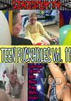 Teen Fuck Holes Vol. 11
