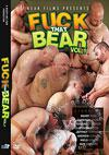 Fuck That Bear - Vol. 1