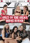 Girls Of The Great White North - Orgy Edition