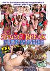 Spring Break Fuck Parties 2