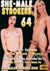 She-Male Strokers 64