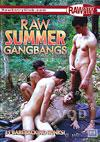 Raw Summer Gangbangs