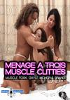 Menage A Trois Muscle Clitties