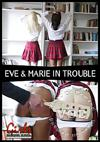 Eve & Marie In Trouble