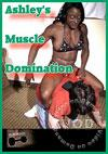Ashley's Muscle Domination