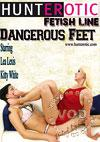 Dangerous Feet Starring Lea Lexis And Kitty White
