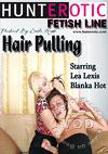 Hair Pulling Starring Lea Lexis And Blanka Hot