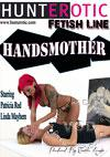 Handsmother Starring Patricia Red And Linda Mayhem