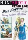 Face Slapping Starring Lea Lexis and Ugly Simone
