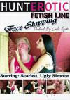 Face Slapping Starring Scarlett and Ugly Simone