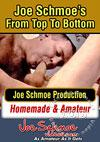 Joe Schmoe's From Top To Bottom