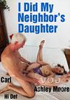 I Did My Neighbor's Daughter
