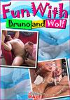 Fun With Bruno And Wolf