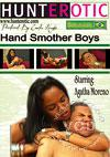Hand Smother Boys Starring Agatha Moreno