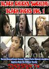 Black Chicks Sucking Black Dicks Vol. 1