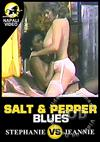 Salt & Pepper Blues - Stephanie Vs. Jeannie