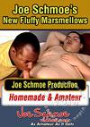Joe Schmoe's New Fluffy Marshmellows