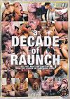 A Decade of Raunch (Disc 1)