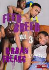 Feed & Breed 3 - Urban Freaks