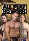 Real Men Vol. 24 - All Play And No Work