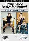 Crazy! Sexy! Pantyhose Babes! Jerk Off Instruction