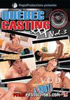 Quebec Casting XXX Vol. 3