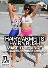 Hairy Armpits, Hairy Bush - Make It Bounce - Featuring Bianca Stone & Samone Shade