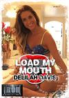 Load My Mouth - Delilah Davis