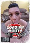 Load My Mouth - Rachel Madori