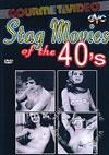 Stag Movies Of The 40s