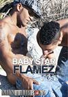 Mixitupboy Presents: Baby Star & Flamez
