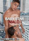 Mixitupboy Presents: Baby Star & Malo