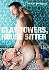 Clay Towers, House Sitter