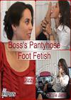Boss's Pantyhose Foot Fetish