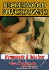 Peckerwood Phuckdown 2