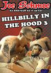 Hillbilly in the Hood 3