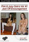 Playtime Nudes Presents: Pink & Juicy Solo's Vol. #1 Jack Off Encouragement