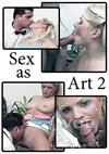Sex As Art 2