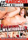 Fucking My Neighbor 3