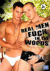 Real Men Fuck In The Woods