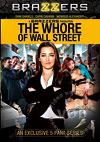 The Whore Of Wall Street